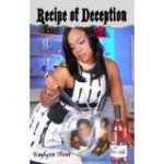Recipe of Deception by Kaylynn Hunt