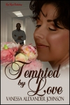 Tempted by Love by Vanessa Alexander Johnson