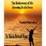 The Rediscovery of Me: Reinventing Life After Divorce by Dr. Marcia Brevard Wynn