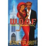 W.O.O.F. (Women of Overcoming Faith) by Jeanetta Britt